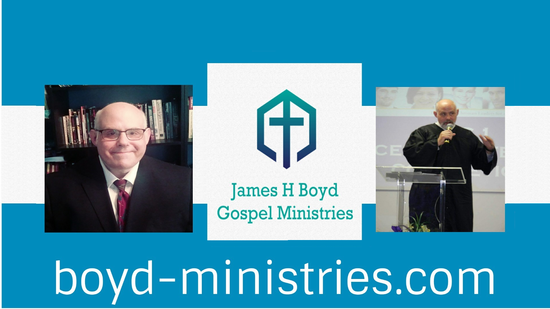 Welcome to the Official Home of James H Boyd Gospel Ministries